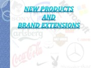 New products & Brand Extensions (Presentation)