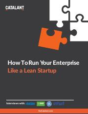 How_to_Run_Your_Enterprise_Like_a_Lean_Startup_Catalant.pdf