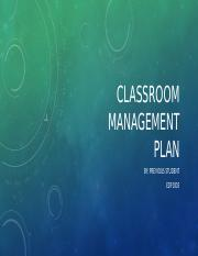 Classroom Management Plan Example.pptx