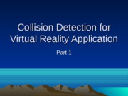 Collision Detection for Virtual Reality Application
