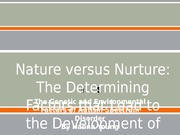 Nature versus Nurture Powerpoint