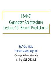 onur-447-spring15-lecture10-branch-prediction-ii