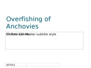 Presentation- The Overfishing of Anchovies