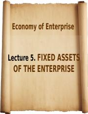 Lecture 5.FIXED ASSETS OF THE ENTERPRISE  (1)