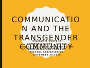 Billy White  Communication and the Transgender Community