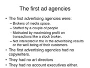 The first ad agencies(Report)