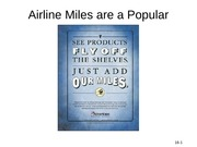 Airline Miles are a Popular Incentive
