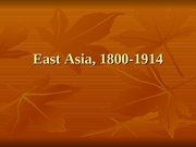 East Asia 1800-1914