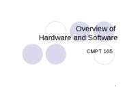 Overview of Hardware and Software