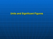 Units And Significant Figures