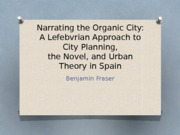 Narrating the Organic City