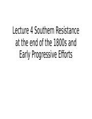 Lecture 4 Southern Resistance at the end of
