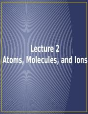 Chap 2_Atoms Molecules and Ions