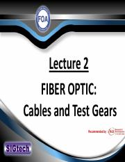 148_Lecture 2  - FIBER OPTIC Cables and Test Gears.pdf
