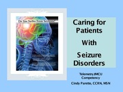 Seizure Disorder - Care of the Patient
