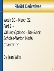 10A+Valuing+options+-+ch.13+The+Black-Scholes-Merton+model.pptx