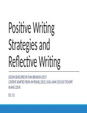Positive Writing Strategies and Reflective Writing.pptx