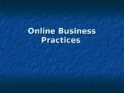 Online Business Practices