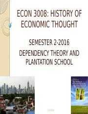 ECON_3008-Dependency_and_Plantation_School-S2-2016.pptx