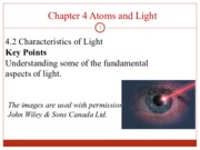 Chem1300_Chapter+4.2_Characteristics+of+Light_Wave_nature_Of_Light_Chapter+4_2014.ppt_Part_II._d2l_p