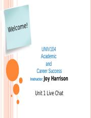 UNIV104Unit1LiveChat.ppt