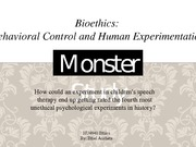 Ethics - Monster Study