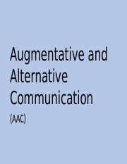 12_Augmentative and Alternative Communication pptx - Augmentative