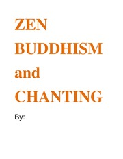 RELI 230 Final Project ZEN BUDDHISM and CHANTING