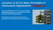 Lecture 11-13  - Basic Principles of Signalized Intersection