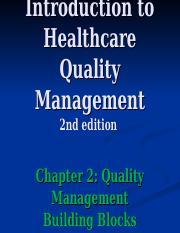 HAP 430 - Chapter 2 ppt - Introduction to Healthcare Quality