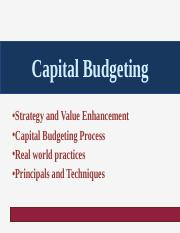 Day 4 Capital Budgeting Strategy and Techniques Slides for Videos 1 & 2.pptx