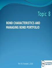 FIN701 - WEEK 8 - Lecture 7 - Bond Management.ppt