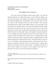 tragedy of the commons full essay Essay tragedy of the commons tragedy of the commons essay and the abundance of this resource has thus far prevented a full-blown tragedy of the commons.
