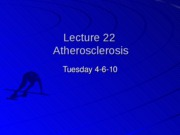 Student%20Lecture%2022%20%28Atherosclerosis%20Background%29