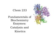 14 233 Chapter 15.0  Catalysis and Kinetics