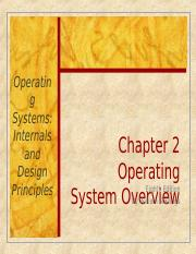2018 Ch2 Ppt Operatin G Systems Internals And Design Principles Chapter 2 Operating System Overview Eighth Edition By William Stallings Course Hero