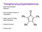 Experiment #11 Lecture - TetraphenycyclopentadienoneFall2013