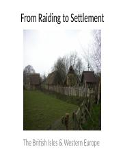 6.2 - From Raiding to Settlement - The British Isles  Western Europe (1).pptx