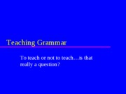 03 Teaching Grammar