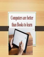 Computers are better than Books to learn.pptx