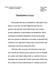 essays on gratitude Besides sharing food with family and friends, thanksgiving holiday also serves as reminder to develop an attitude of gratitude for a longer and healthier life.