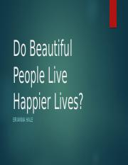 Do Beautiful People Live Happier Lives