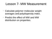 Lesson 7 - MW Measurement