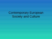 Contemporary European Society and Culture 2010-2011