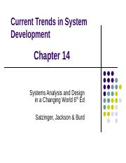 Lecture 12 Ppt Current Trends In System Development Chapter 14 Systems Analysis And Design In A Changing World 6th Ed Satzinger Jackson Burd Chapter Course Hero