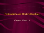 pastoralists and hortic