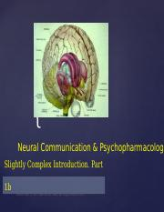 Psychopharmacology - More Complex Introduction Part 1B.v4