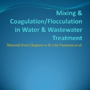 5 Chapter 10 and 11 Mixing-Coagulation-Flocculation-Fe-Mn Removal Spring 2015