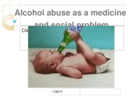 alcohol abuse as amedicine and social problem