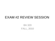 BA 320 Exam 2 REVIEW 1230